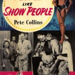 No People Like Show People by Pete Collins